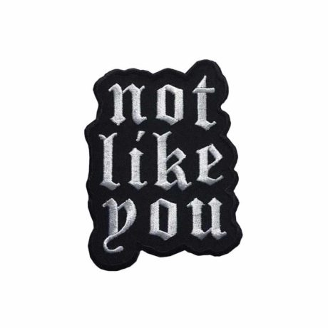 not-like-you-patch-by-life-club-uk