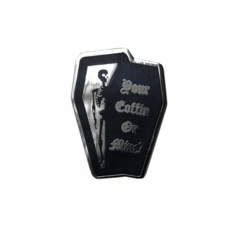 your coffin or mine pin by Mysticum Luna. Sold by Hellaholics