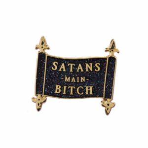 satans main bitch glitter pin