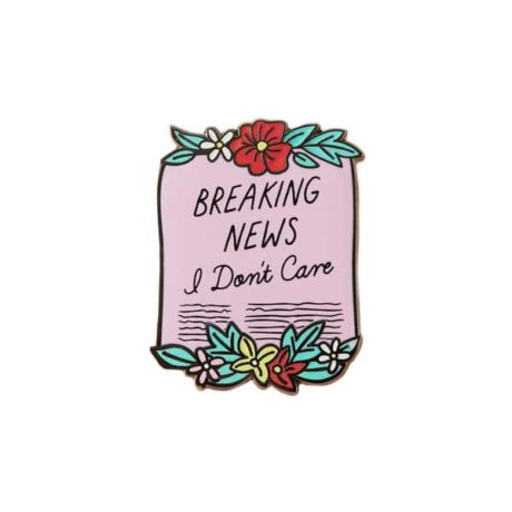 breaking-news-i-dont-care-by-punky-pins