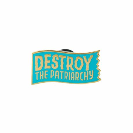 destory-the-patriarchy-pin-punky-pins