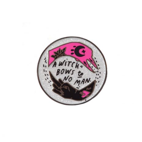 a-witch-bows-to-no-man-by-punky-pins-sold-by-hellaholics