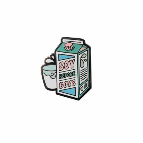 soy-before-boys-enamel-pin-punky-pins-sold-hellaholics